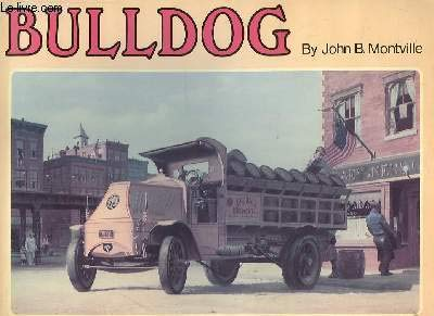 9780894040085: Bulldog, the World's Most Famous Truck (A Transportation Series Book)