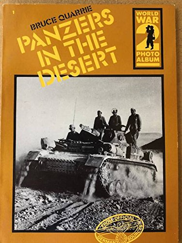 Panzers in the Desert (0894040413) by Bruce Quarrie