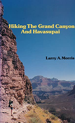 9780894040535: Hiking the Grand Canyon and Havasupai