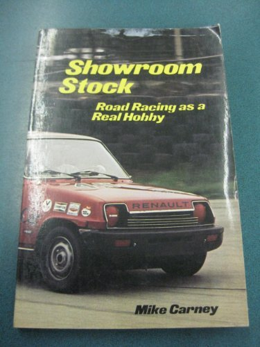 9780894040665: Showroom Stock: Road Racing As a Real Hobby