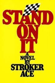 Stand on It: A Novel by Stroker Ace: Neely, William