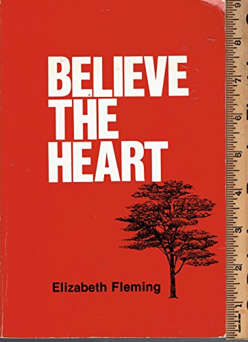 Believe the Heart: Our Dyslectic Days: Fleming, Elizabeth