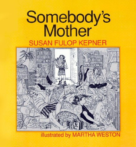 9780894070884: Somebody's Mother