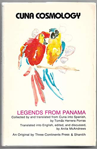 9780894100093: Cuna Cosmology: Legends from Panama