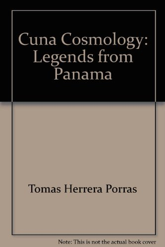 9780894100109: Cuna Cosmology: Legends from Panama