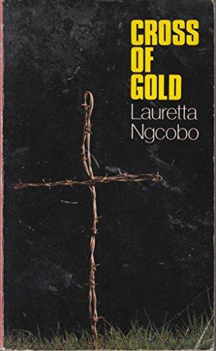 9780894101717: Cross of gold: A novel (Drumbeat novel)