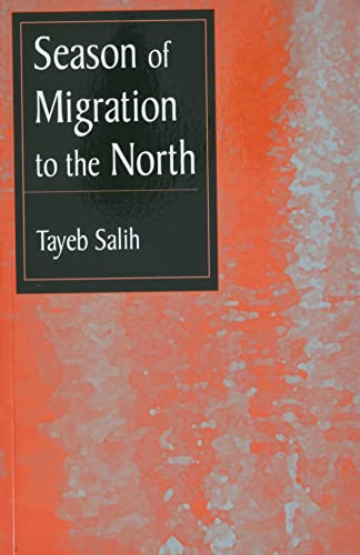 9780894101991: Season of Migration to the North: A Novel
