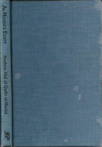 Al-Mazini's Egypt: Short Fiction of Ibrahim Abd: Al-Mazini, Ibrahim Abd