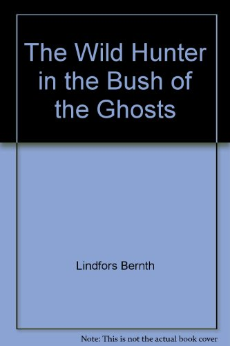 The wild hunter in the Bush of the Ghosts (0894103385) by Amos Tutuola
