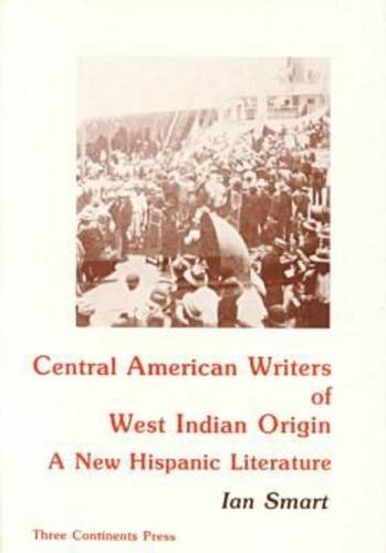 Central American Writers of West Indian Origin: Smart, Ian