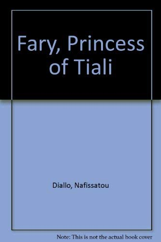 9780894104114: Fary Princess of Tiali: A Novel
