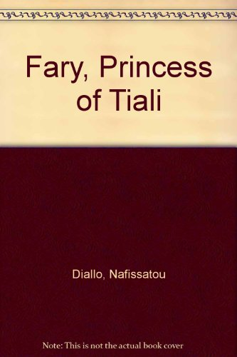 9780894104121: Fary, Princess of Tiali: A Novel