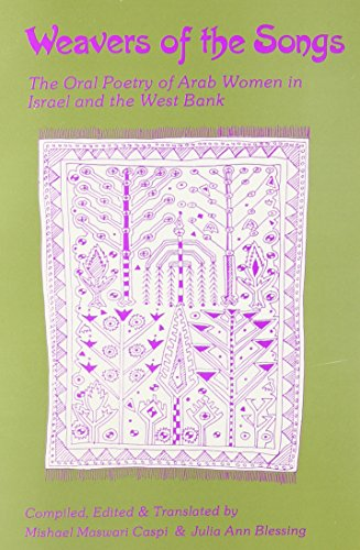 Weavers of the Songs: The Oral Poetry of