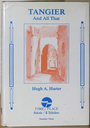 Tangier And All That: Harter, Hugh A.