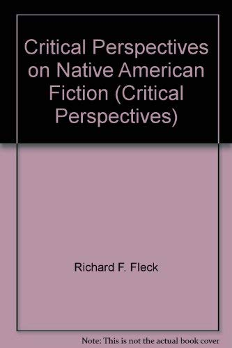 9780894107016: Critical Perspectives on Native American Fiction