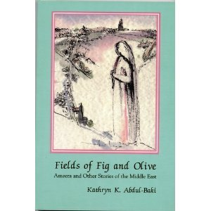 9780894107269: Fields of Fig and Olive: Ameera and Other Stories of the Middle East (Three Continents Press)