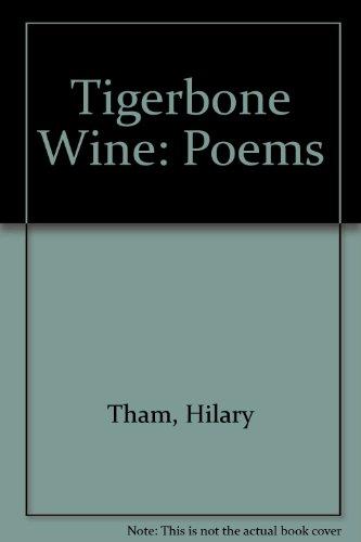 9780894107276: Tigerbone Wine (Poems)