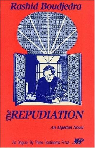 9780894107306: The Repudiation: A Novel (Three Continents Press)