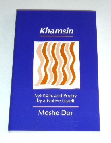 Khamsin : Memoirs and Poetry by a: Moshe Dor
