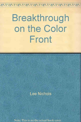 9780894107726: Breakthrough on the color front