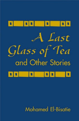9780894108006: A Last Glass of Tea: And Other Stories