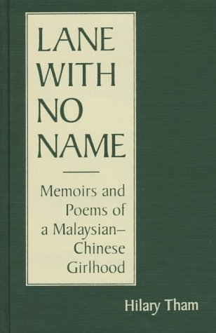 9780894108303: Lane With No Name: Memoirs & Poems of a Malaysian-Chinese Girlhood (Three Continents Press)