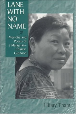 9780894108310: Lane With No Name: Memoirs and Poetry by a Malaysian-Chinese Girl (Three Continents Press)