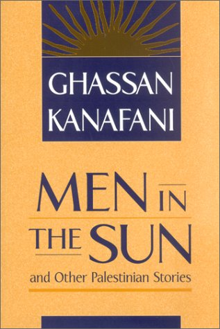 9780894108570: Men in the Sun and Other Palestinian Stories