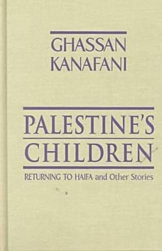 9780894108655: Palestine's Children: Returning to Haifa and Other Stories