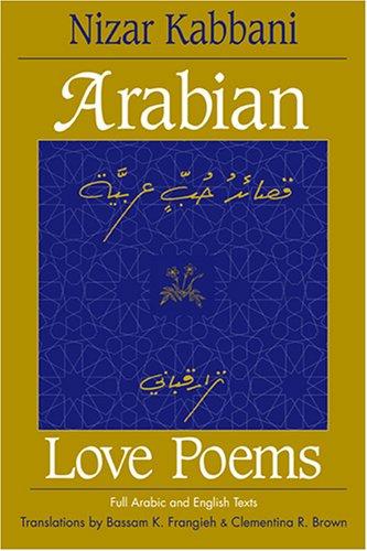9780894108815: Arabian Love Poems: Full Arabic and English Texts (Three Continents Press)
