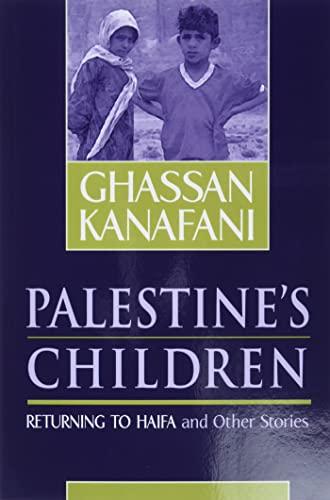 9780894108907: Palestine's Children: Returning to Haifa & Other Stories