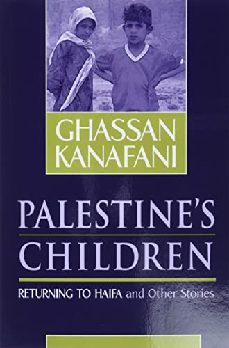 9780894108907: Palestine's Children: Returning to Haifa & Other Stories