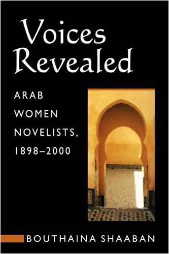 9780894108969: Voices Revealed: Arab Women Novelists, 1898-2000