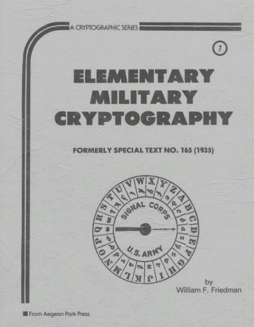 9780894120107: Elementary Military Cryptography