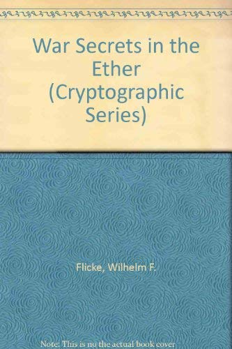 9780894120213: War Secrets in the Ether (Cryptographic Series)