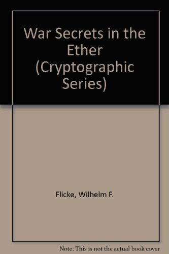 9780894120237: War Secrets in the Ether (Cryptographic Series)