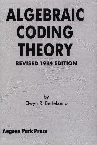 9780894120633: Algebraic Coding Theory