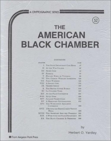 9780894121548: The American Black Chamber (Cryptographic Series)