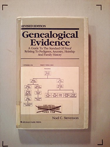9780894121609: Genealogical Evidence: A Guide to the Standard of Proof Relating to Pedigrees, Ancestry, Heirship and Family History