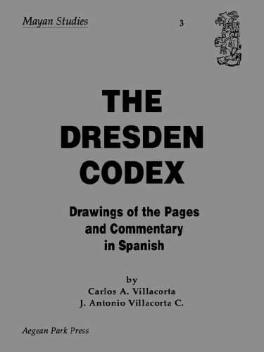 9780894121845: The Dresden Codex: Drawings of the Pages (Mayan Studies : No 3)