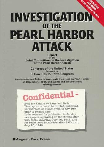 9780894122347: Investigation of the Pearl Harbor Attack: Report of the Joint Committee on the Investigation of the Pearl Harbor Attack : Congress of the United States Pursuant to S. Con. Res. 27, 79th congre