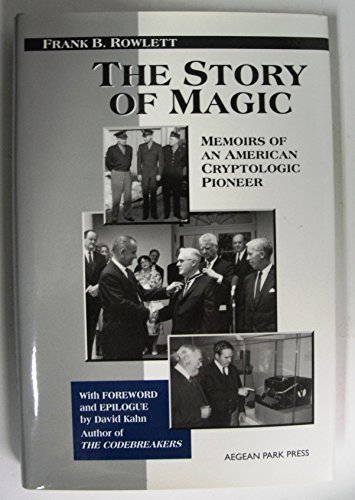 9780894122736: The Story of Magic, Memoirs of an American Cryptologic Pioneer (Cryptography)