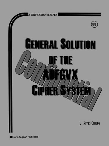 9780894122842: General Solution of the ADFGVX Cipher System