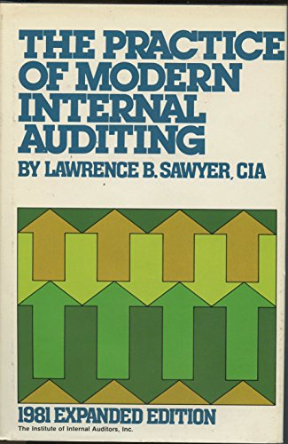 The practice of modern internal auditing: Lawrence B Sawyer