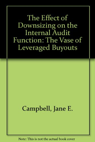 9780894132452: The Effect of Downsizing on the Internal Audit Function: The Vase of Leveraged Buyouts