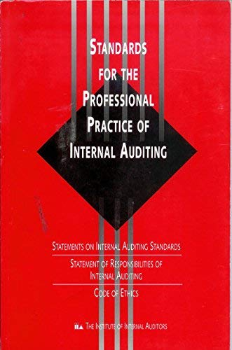 Standards for the Professional Practice of Internal Auditing: Statements on  Internal Auditing Standards Nos. 1-14 : Statement of Responsibilities of Internal Auditing : Code of Ethics (0894133462) by Institute of Internal Auditors