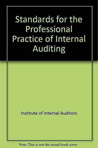 Standards for the Professional Practice of Internal Auditing (0894133888) by Institute of Internal Auditors