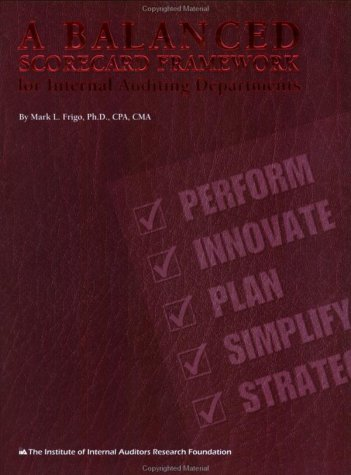 9780894134401: Balanced Scorecard Framework For Internal Auditing Departments