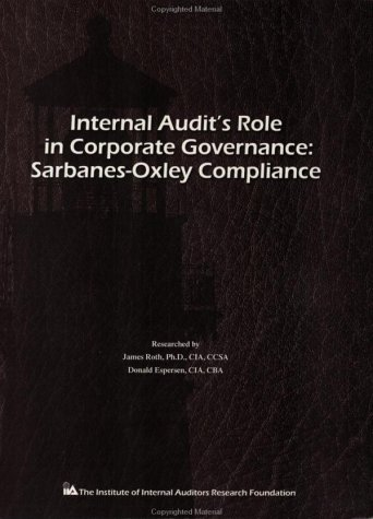 9780894135101: Internal Audit's Role in Corporate Governance: Sarbanes-Oxley Compliance