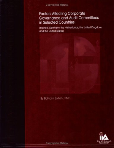 Factors Affecting Corporate Governance and Audit Committee in Selected Countries (France, Germany, ...